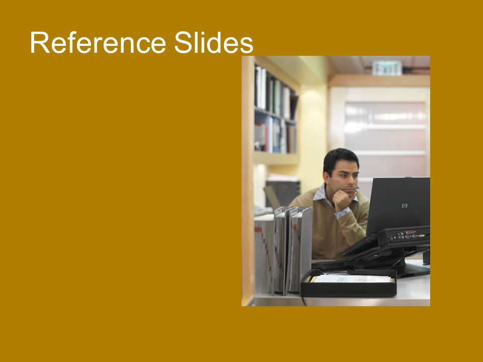Reference Slides [Course Title] [Module Title] [Rev. # or date]